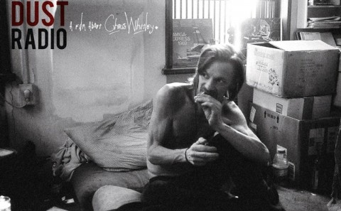 Dust Radio: A Film About Chris Whitley